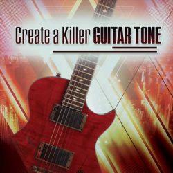 create-a-killer-guitar-tone