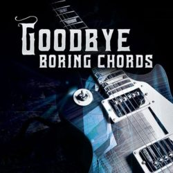 goodbye-boring-chords