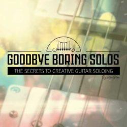 goodbye-boring-solos