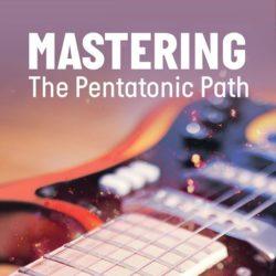 mastering-the-pentatonic-path